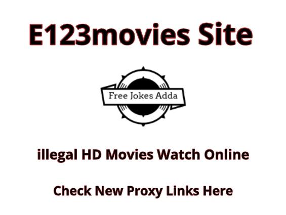 E123Movies 2021 | Top Alternative & Proxy Links Here