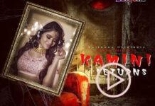 Kamini Returns Web Series Watch Online