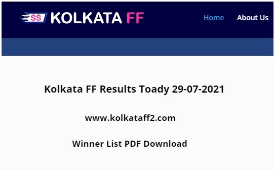 Kolkata FF Results Toady 29-07-2021 (kolkataff2.com) Check Kolkata Fatafat Winner List PDF