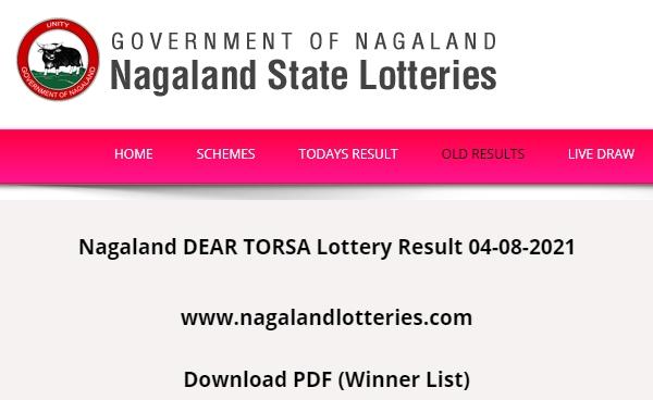 Nagaland DEAR TORSA Lottery Result 04-08-2021 (www.nagalandlotteries.com) Dear Morning Download PDF Today 1 PM